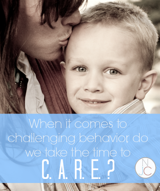 When it Comes to Challenging Behaviors, Do You Take the Time to C.A.R.E.?